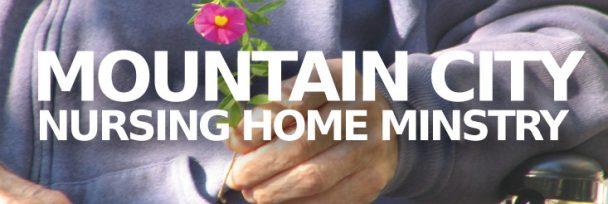 Mountain City Nursing Home Ministry