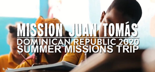 Missions Trip Dominican Republic Summer Team Support